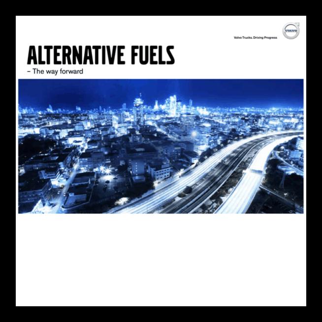 Volvo Trucks – Alternative Fuels, the way forward