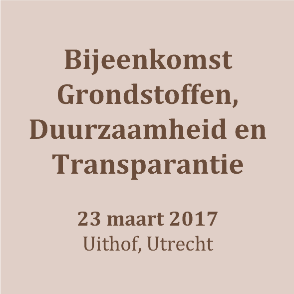 170323_bijeenkomst werkgroep Grondstoffen, Duurzaamheid, Transparantie