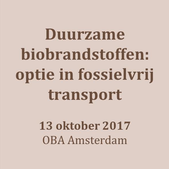 Seminar Duurzame biobrandstoffen als belangrijke optie in fossielvrij transport