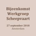180927_Bijeenkomst Werkgroep Scheepvaart