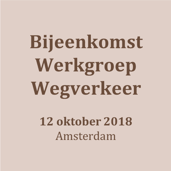 181012_Bijeenkomst Werkgroep Wegverkeer