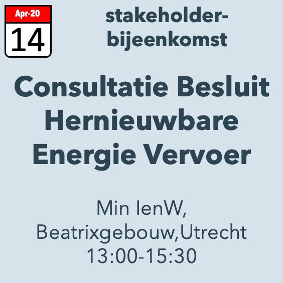 2e consultatiebijeenkomst Besluit Hernieuwbare Energie in Vervoer