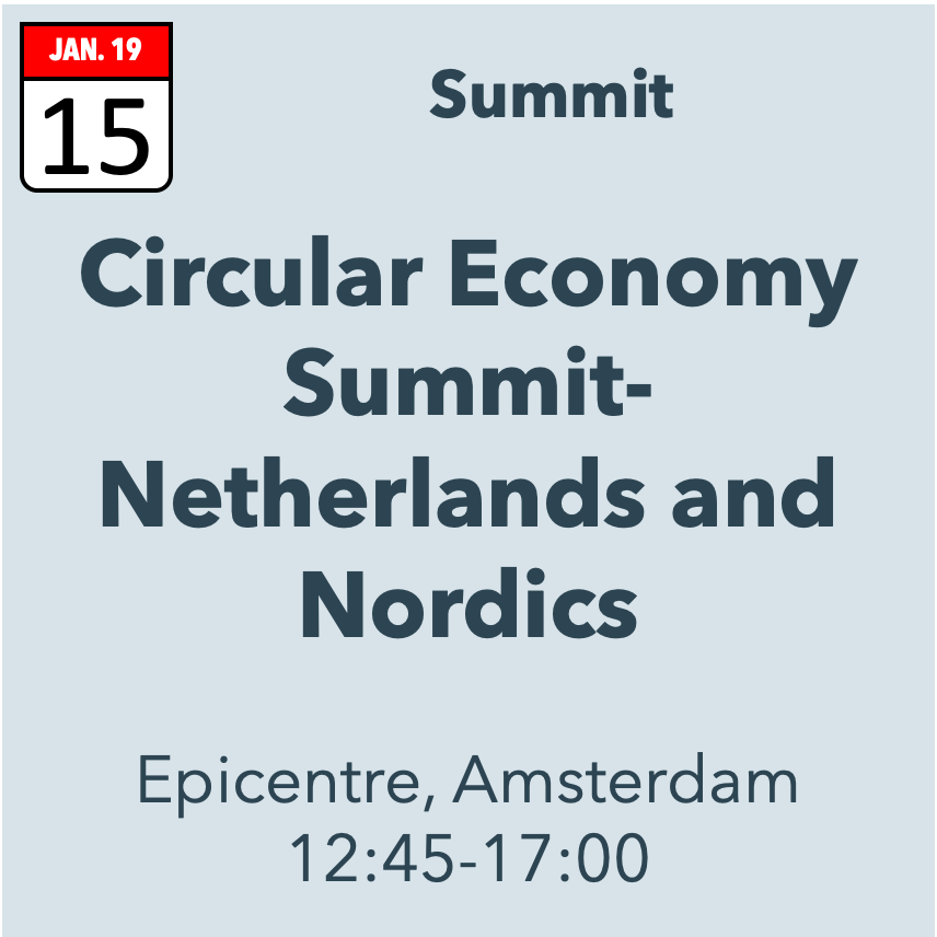 Circular Economy Summit – Netherlands & Nordics