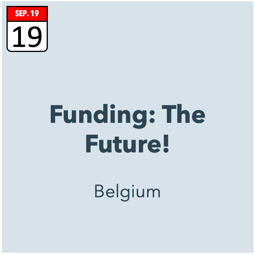 FUNDING: THE FUTURE!