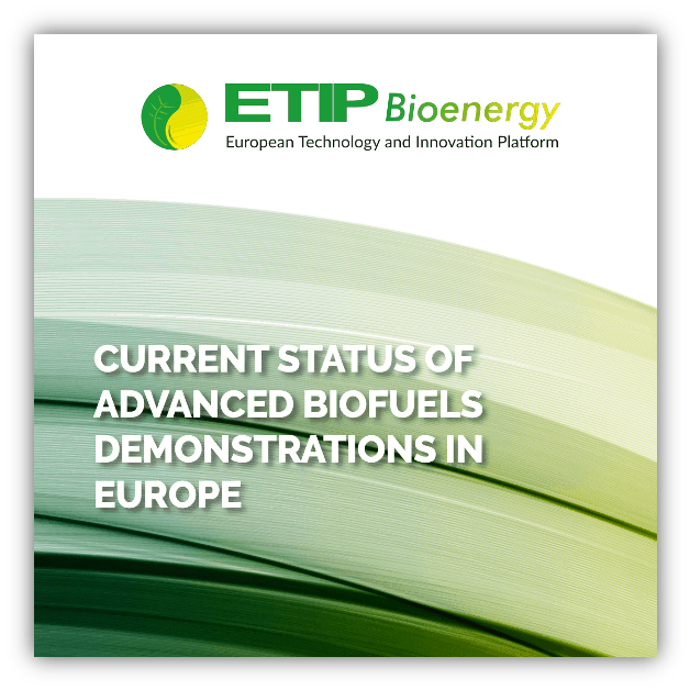 Current status of advanced biofuels demonstrations in Europe
