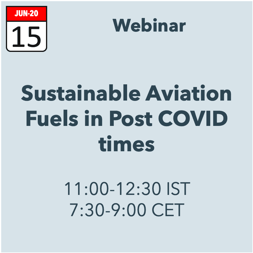 Webinar: Advanced Biofuels Sustainable Aviation Fuels in Post COVID Times