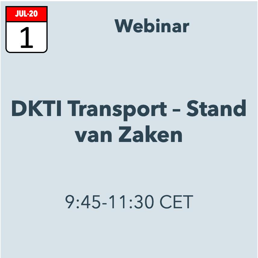 DKTI-Transport Webinar: Stand van Zaken