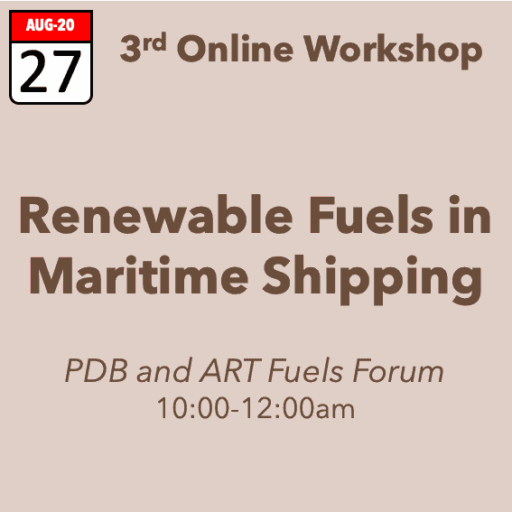 Renewable Fuels in Maritime Shipping – 3rd workshop