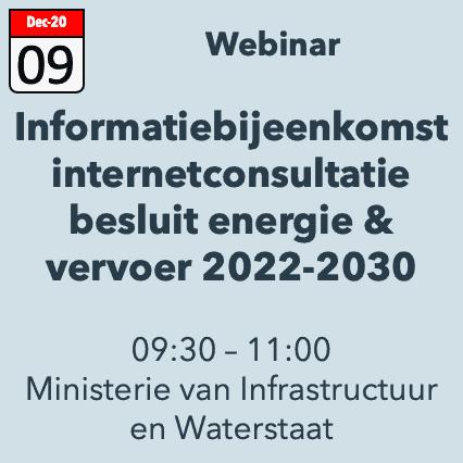 Informatiebijeenkomst concept Besluit Energie Vervoer 2022-2030