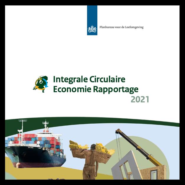 Integrale Circulaire Economie Rapportage 2021